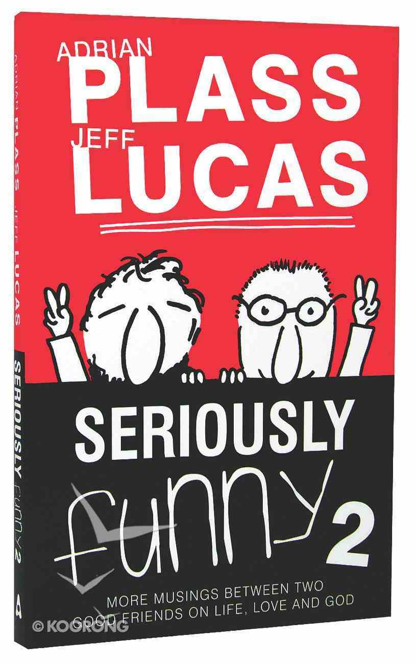 Seriously Funny #02 (#02 in Seriously Funny Series) Paperback