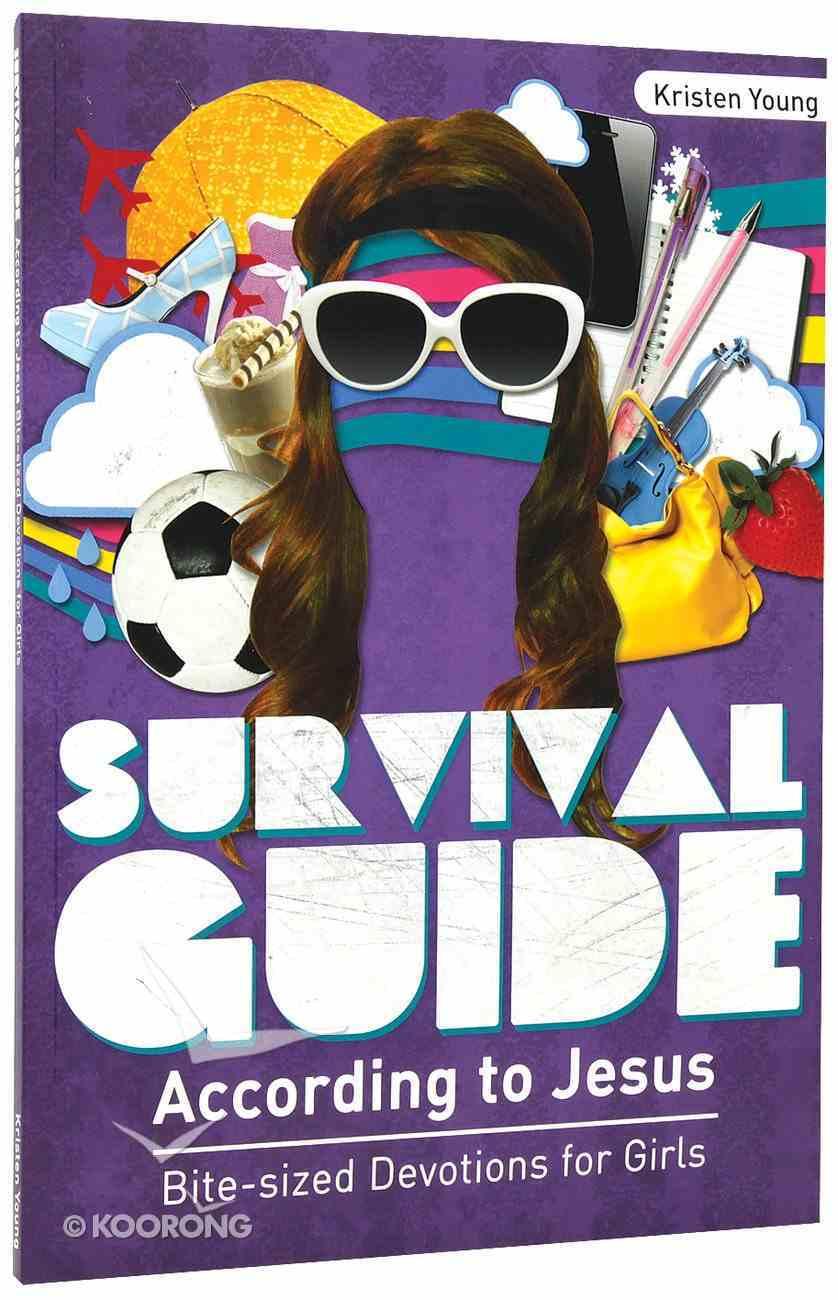 Survival Guide According to Jesus (Girls) Paperback