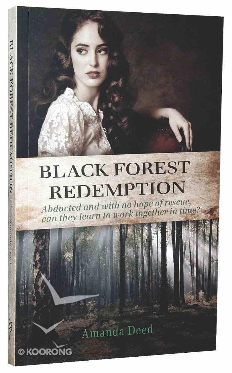 Black Forest Redemption (#02 in Jackson's Creek Trilogy Series) Paperback