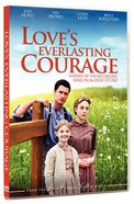 Love's Everlasting Courage (Love Comes Softly Series) DVD
