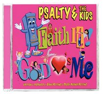 Album Image for Psalty and the Kids: Faith It! God Loves Me - DISC 1