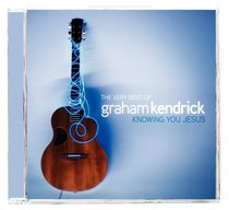 Album Image for Very Best of Graham Kendrick: Know You Jesus - DISC 1
