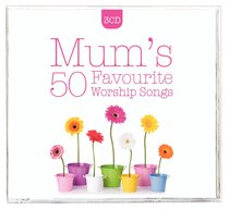 Album Image for Mums 50 Favourite Worship Songs Triple CD - DISC 1