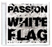 Album Image for 2012 Passion: White Flag - DISC 1