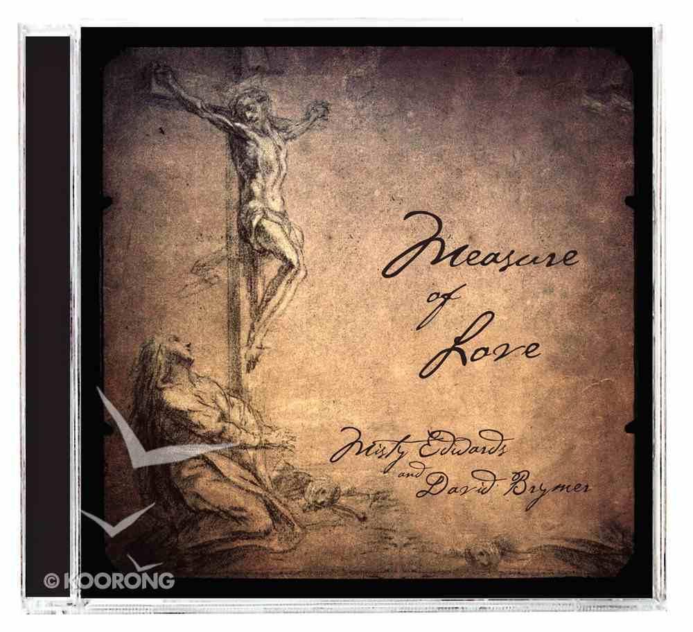 Measure of Love CD