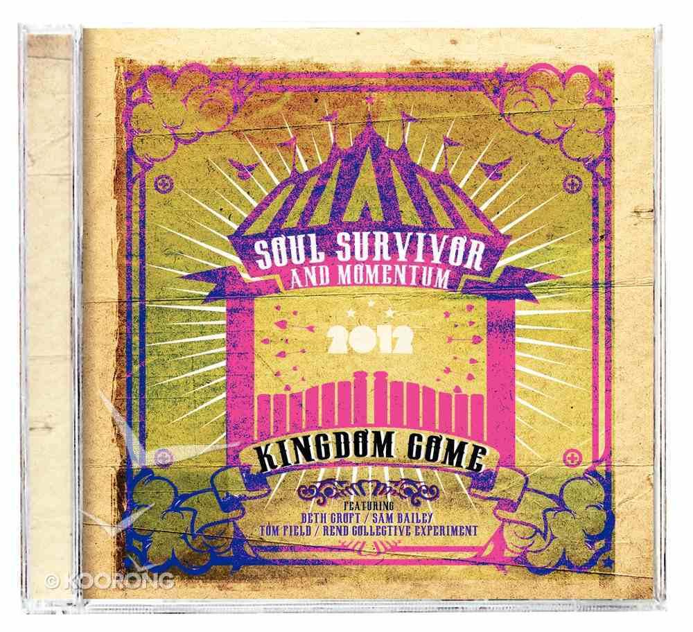 Soul Survivor Live 2012: Kingdom Come Double CD CD