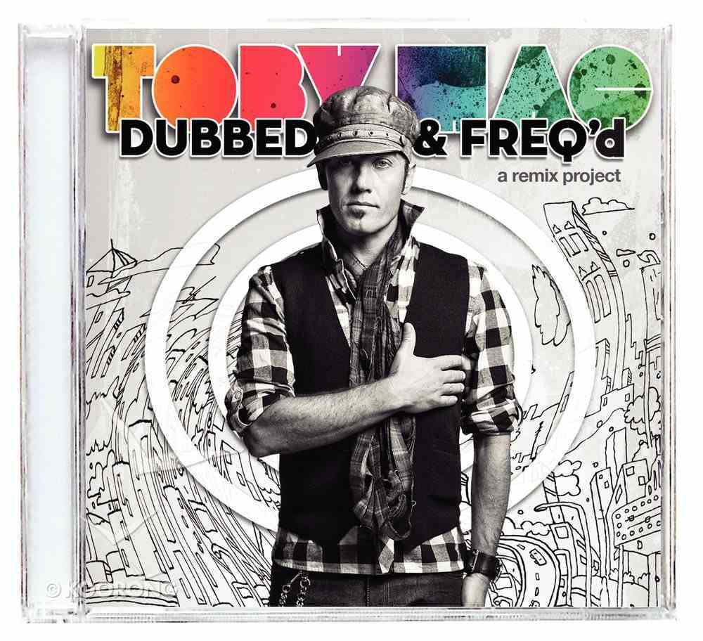 Dubbed and Freq'd: A Remix Project CD
