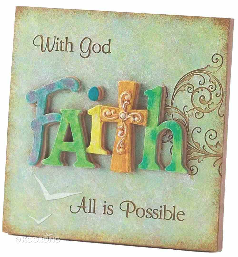 Resin Plaque: Faith- With God All is Possible Homeware