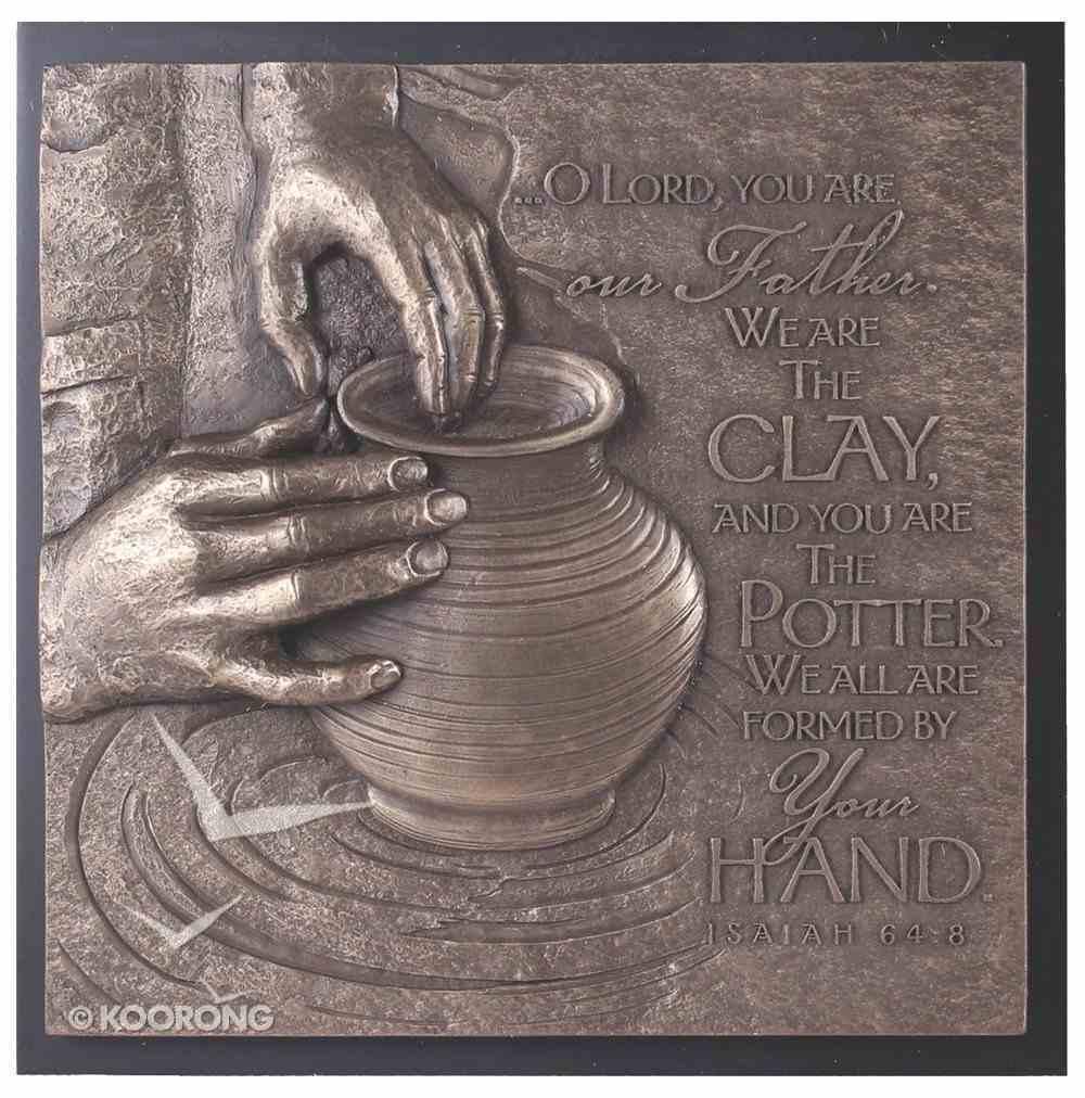 Moments of Faith Sculpture Plaque: The Potter, Isaiah 64:8 Plaque