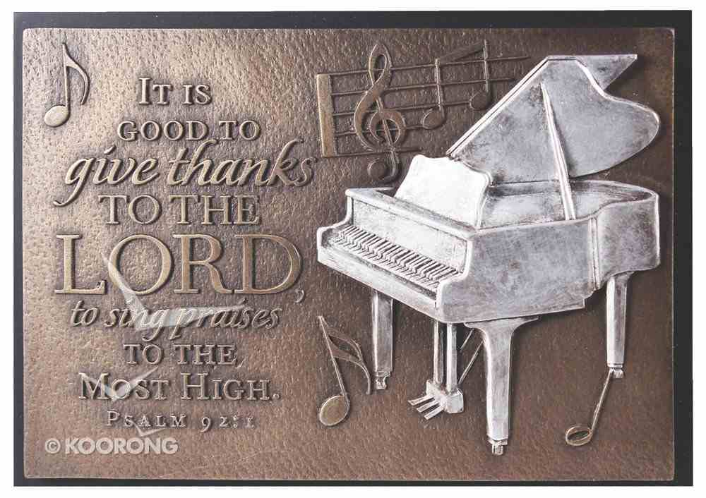Small Moments of Faith Plaque: Praise Piano, It is Good, Psalm 92:1 Plaque