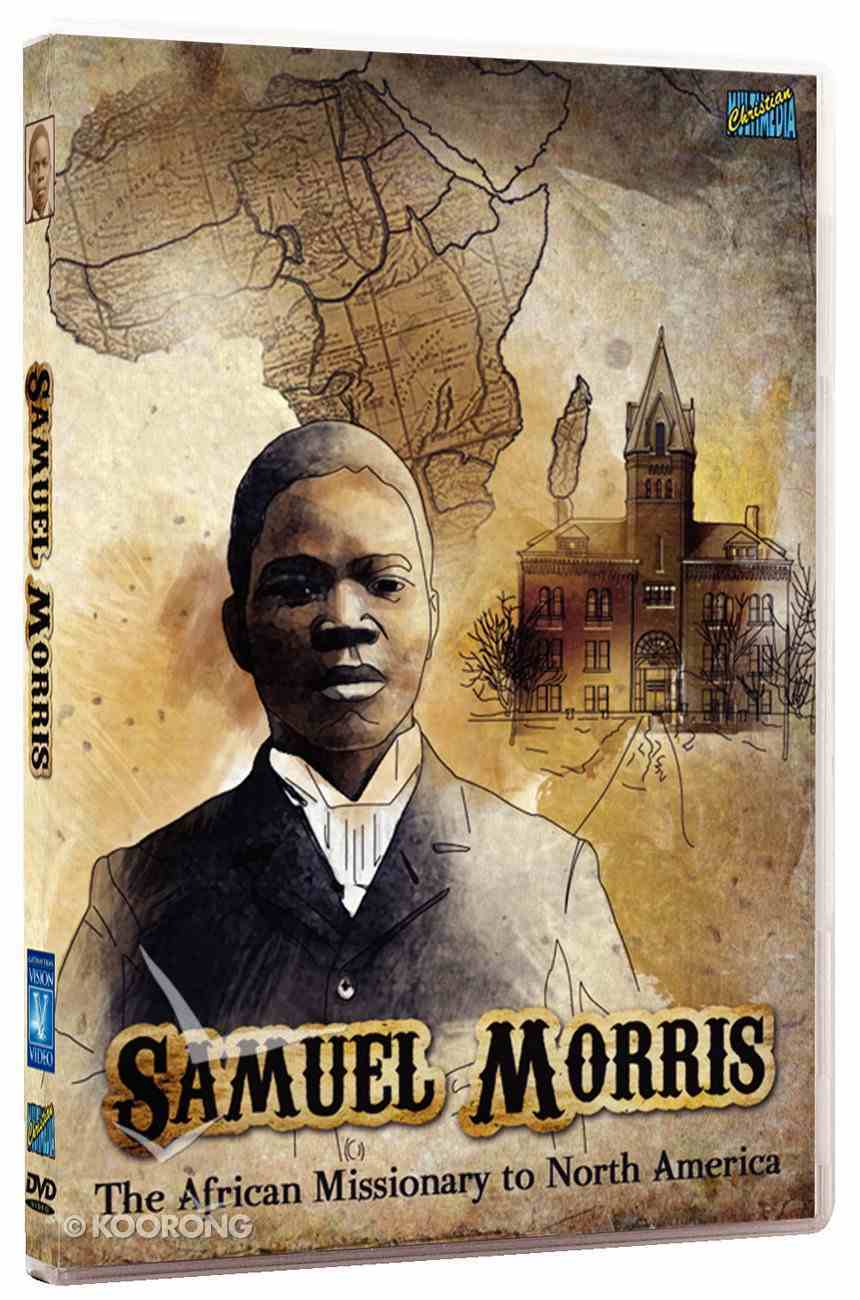 Samuel Morris: The African Missionary to North America DVD