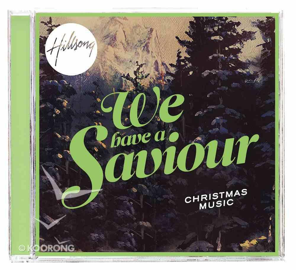 Hillsong Christmas: We Have a Saviour CD