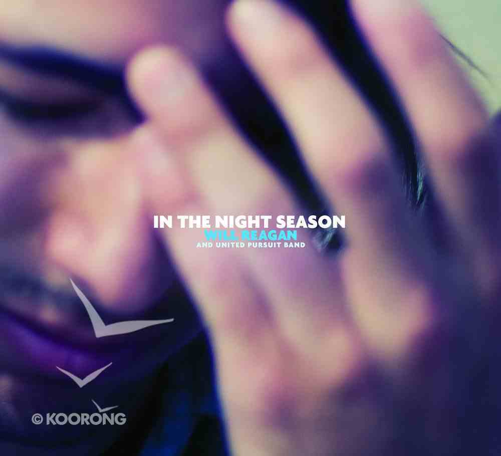 In the Night Season (United Pursuit Band Series) CD