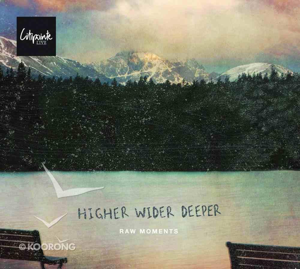 2012 Higher Wider Deeper CD