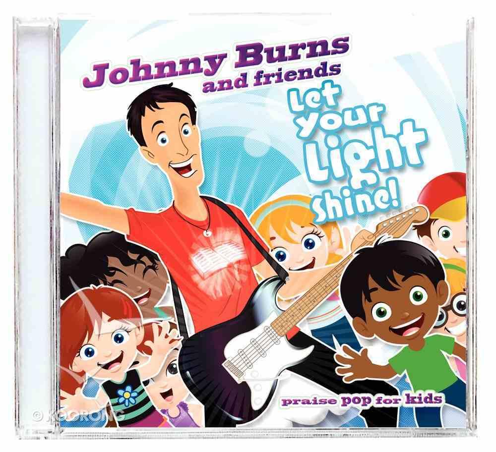 Let Your Light Shine CD