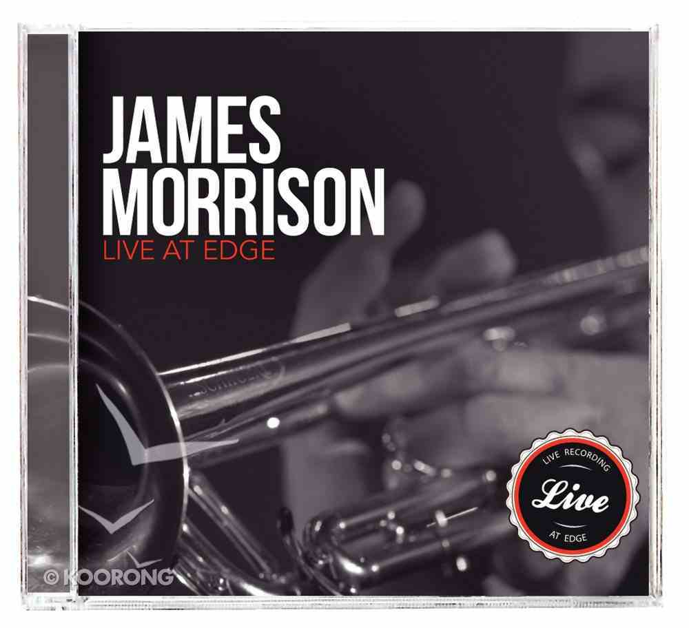 James Morrison Live At Edge Church CD