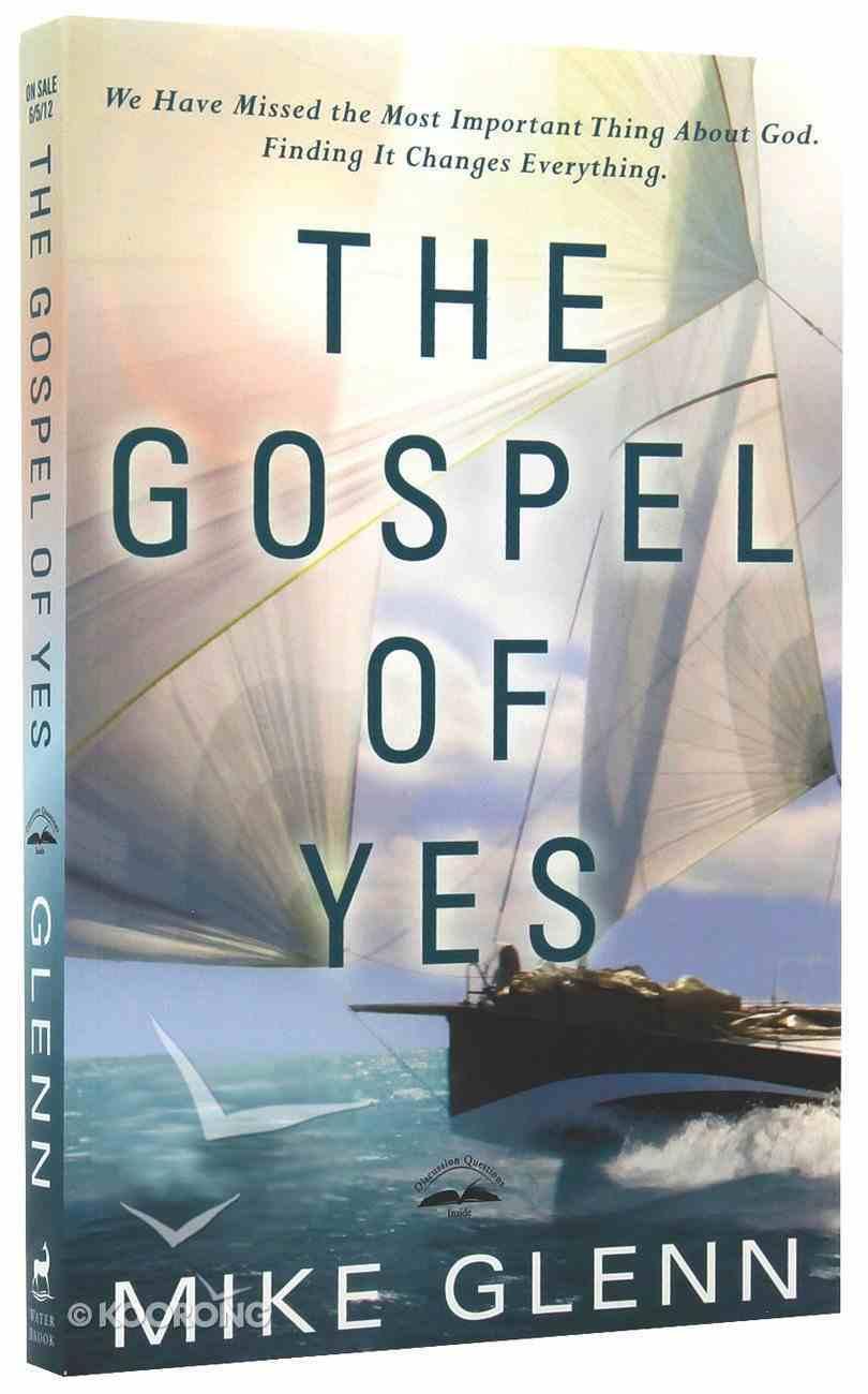 The Gospel of Yes Paperback