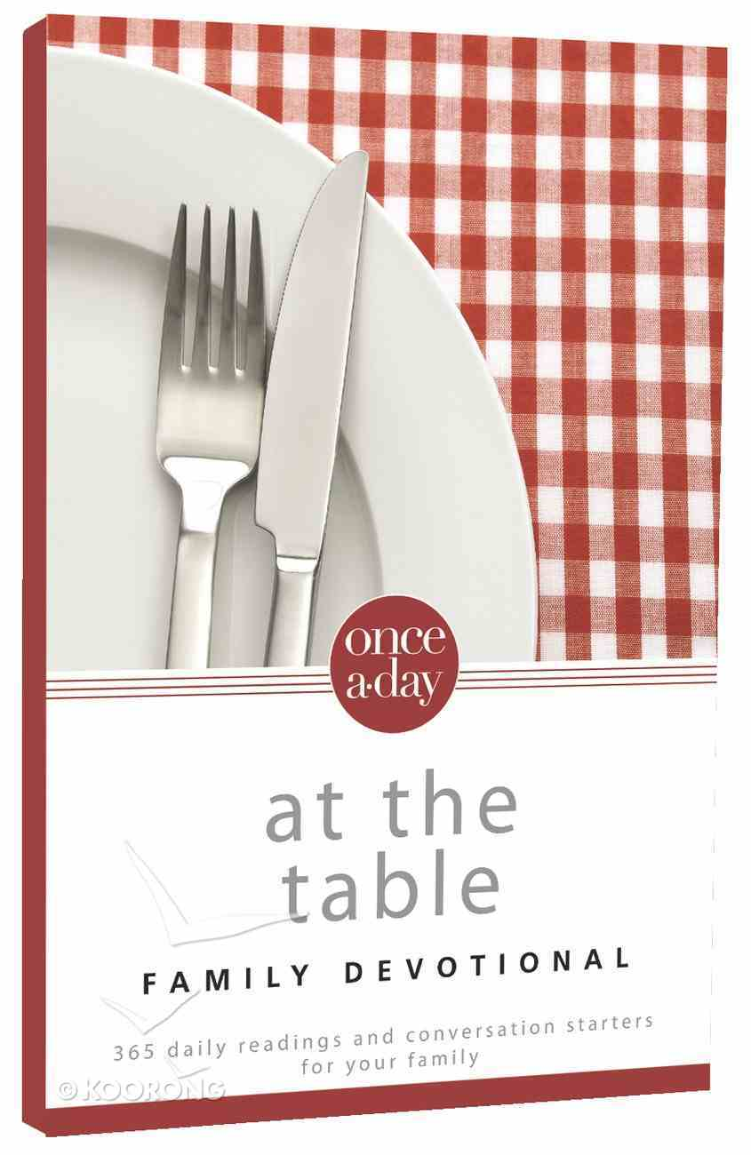 Once-A-Day At the Table Family Devotional (Nirv) Paperback