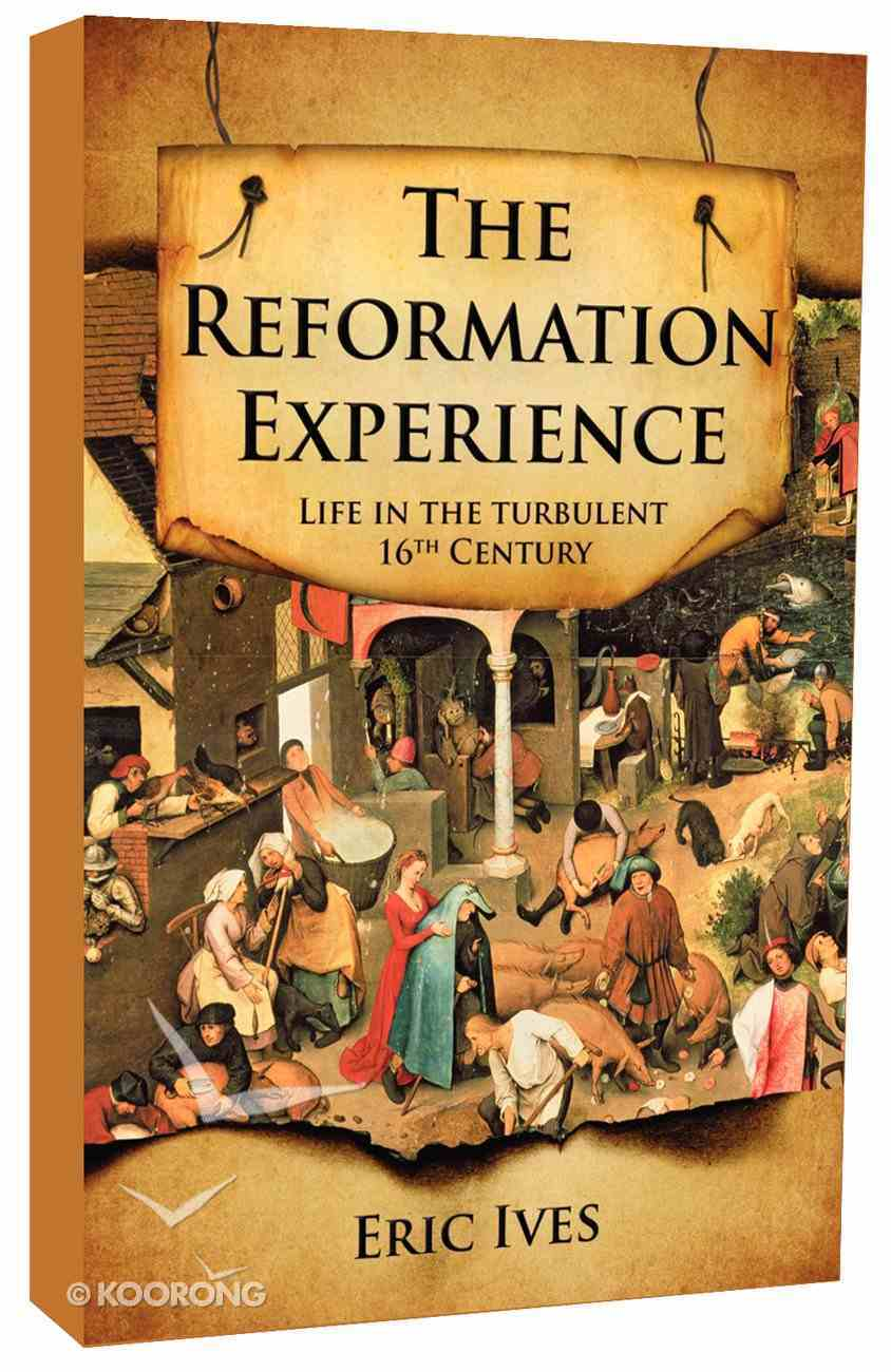 The Reformation Experience Paperback