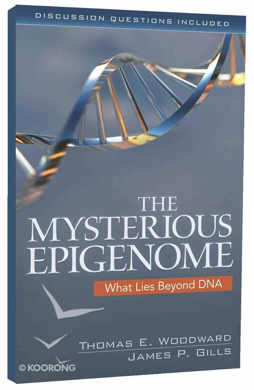The Mysterious Epigenome: What Lies Byond Dna Paperback