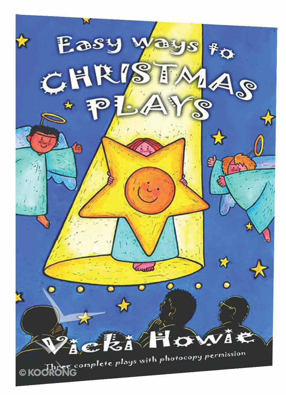Easy Ways to Christmas Plays Paperback