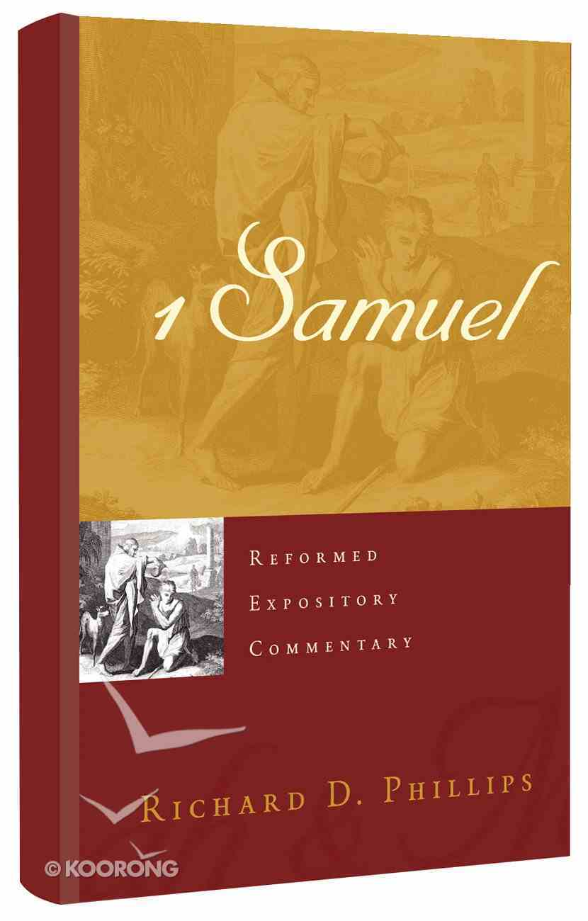 1 Samuel (Reformed Expository Commentary Series) Hardback