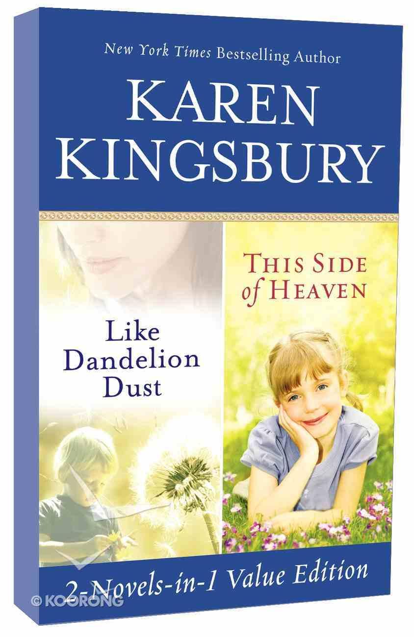 Like Dandelion Dust & This Side of Heaven Paperback