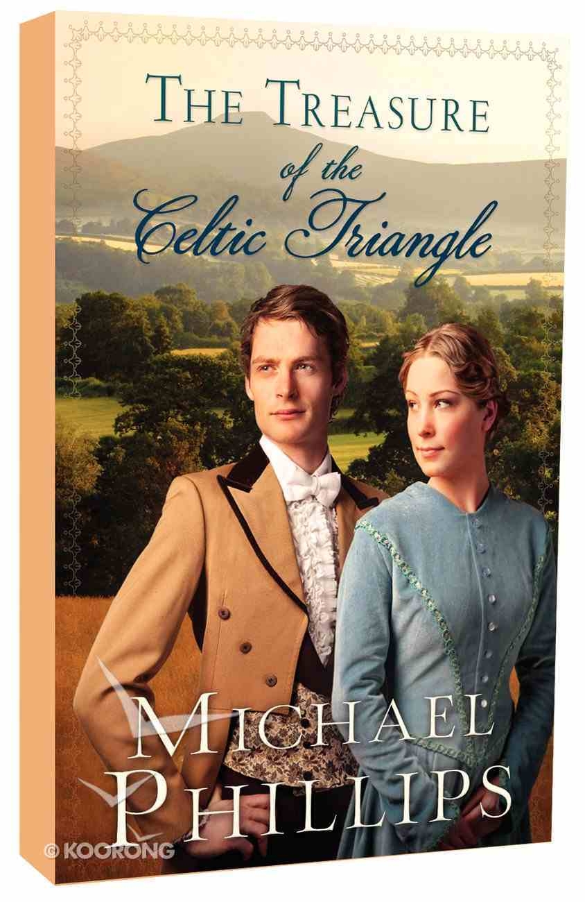 The Celtic Triangle (The Green Hills Of Snowdonia Series) Paperback