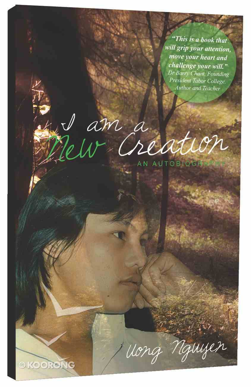 I Am a New Creation Paperback