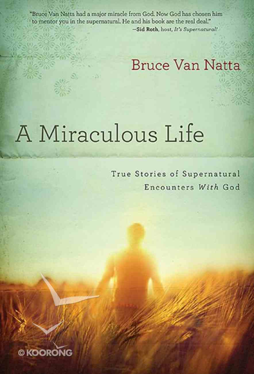 A Miraculous Life Paperback
