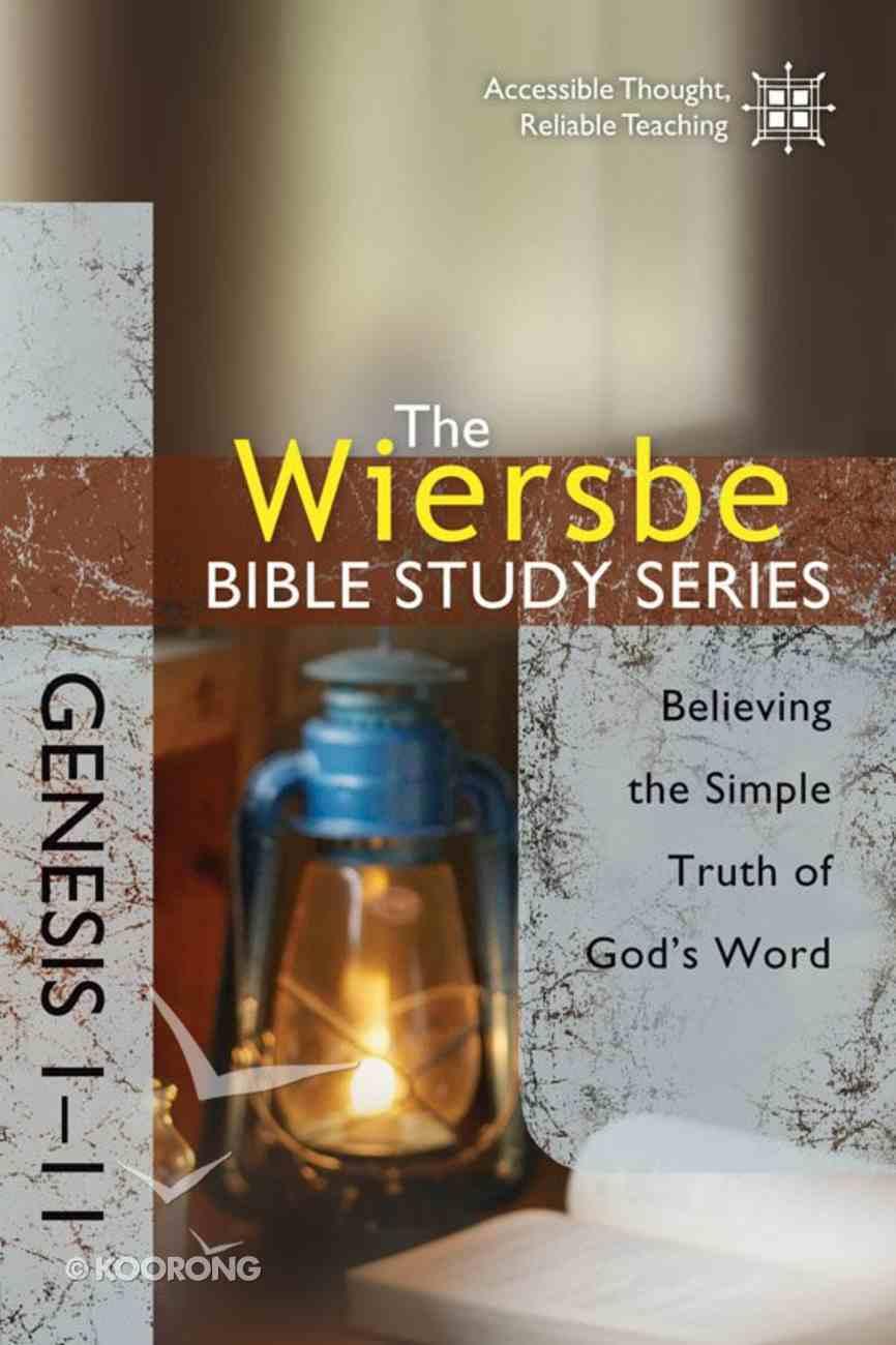 Genesis 1-11 (Wiersbe Bible Study Series) Paperback