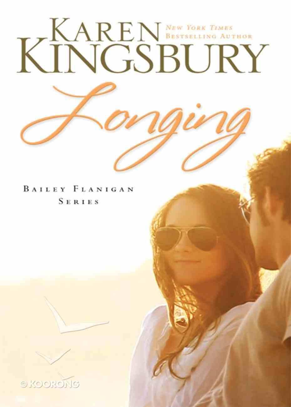 Longing (#03 in Bailey Flanigan Series) eBook