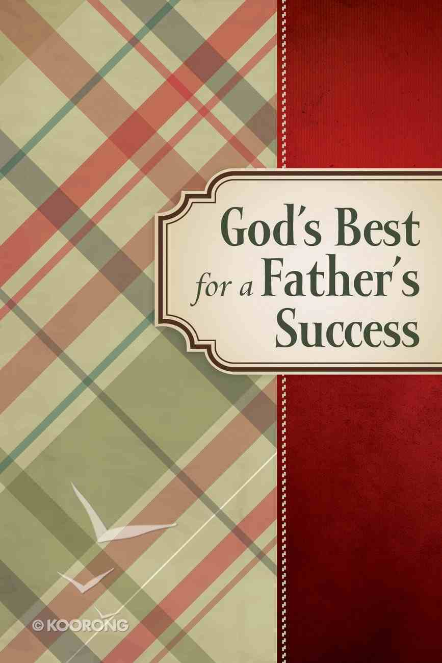 God's Best For a Father's Success eBook