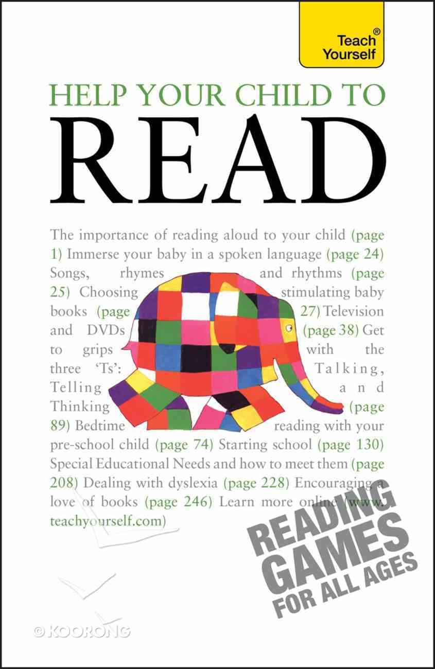 Teach Yourself: Help Your Child to Read eBook