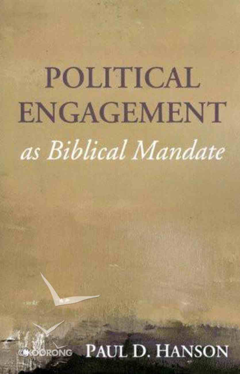 Political Engagement as Biblical Mandate eBook