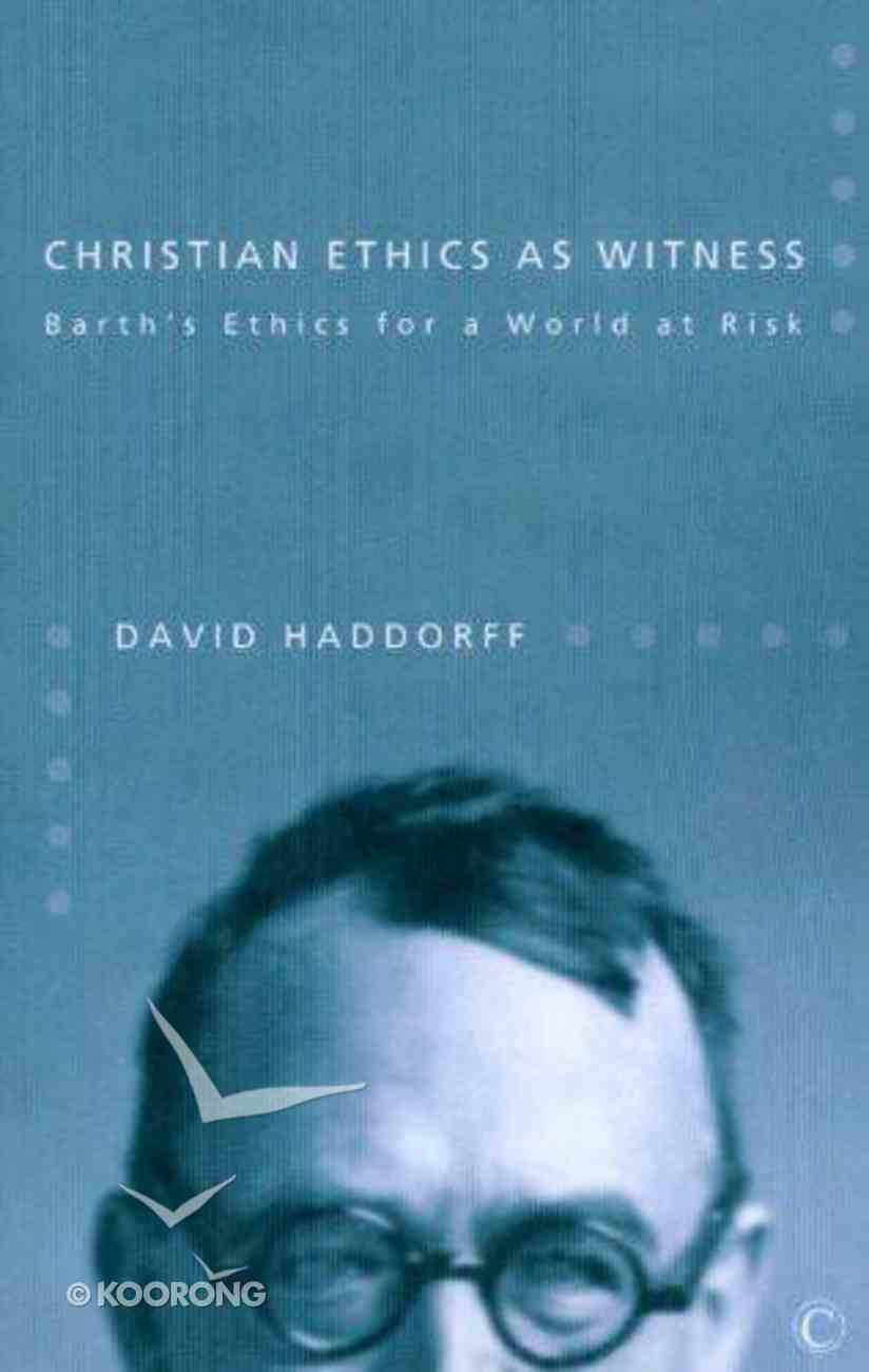 Christian Ethics as Witness eBook