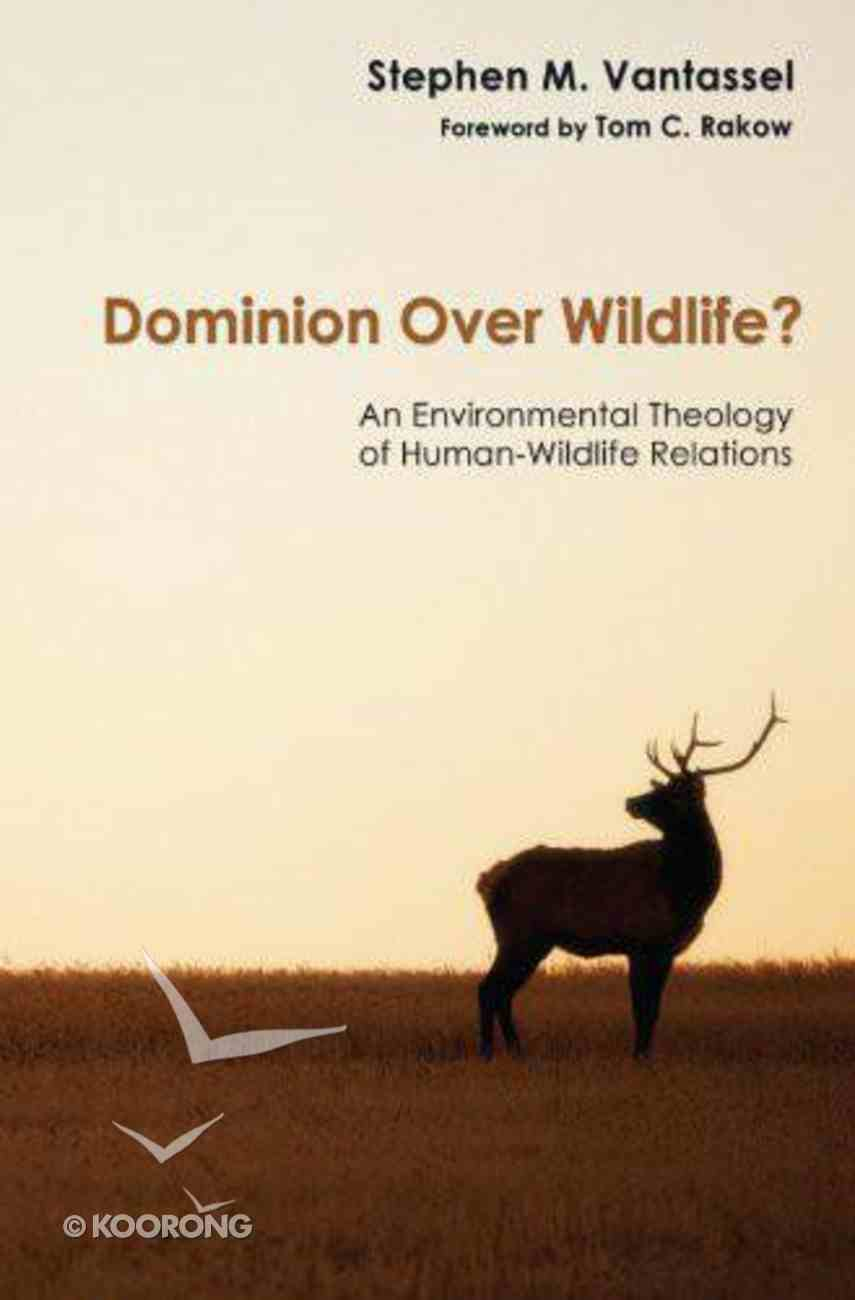 Dominion Over Wildlife? eBook