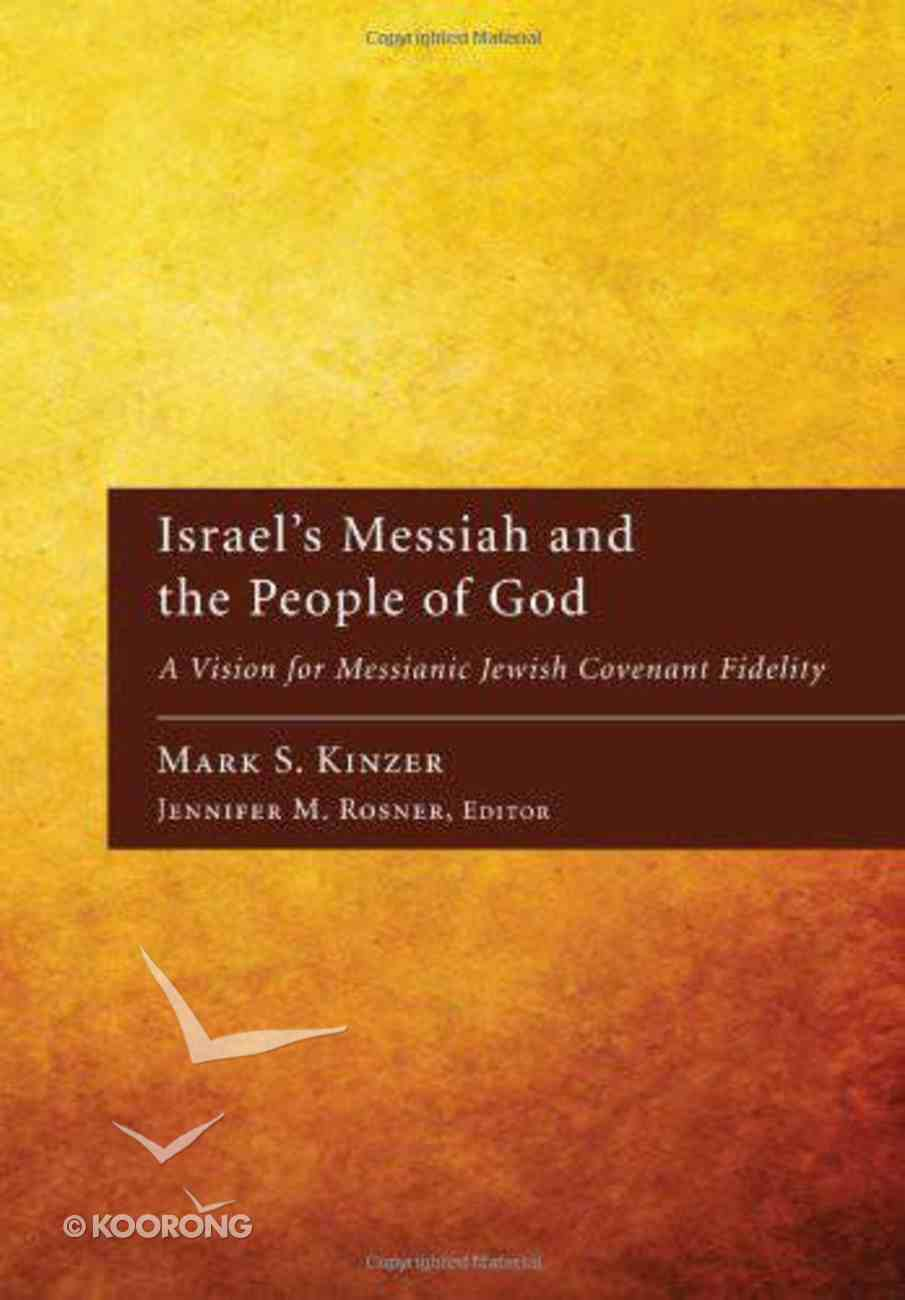 Israel's Messiah and the People of God eBook