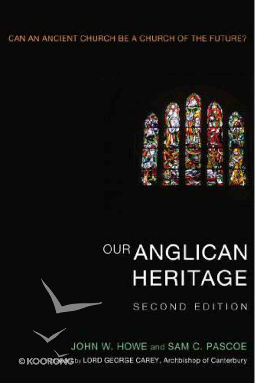 Our Anglican Heritage (Second Edition) eBook