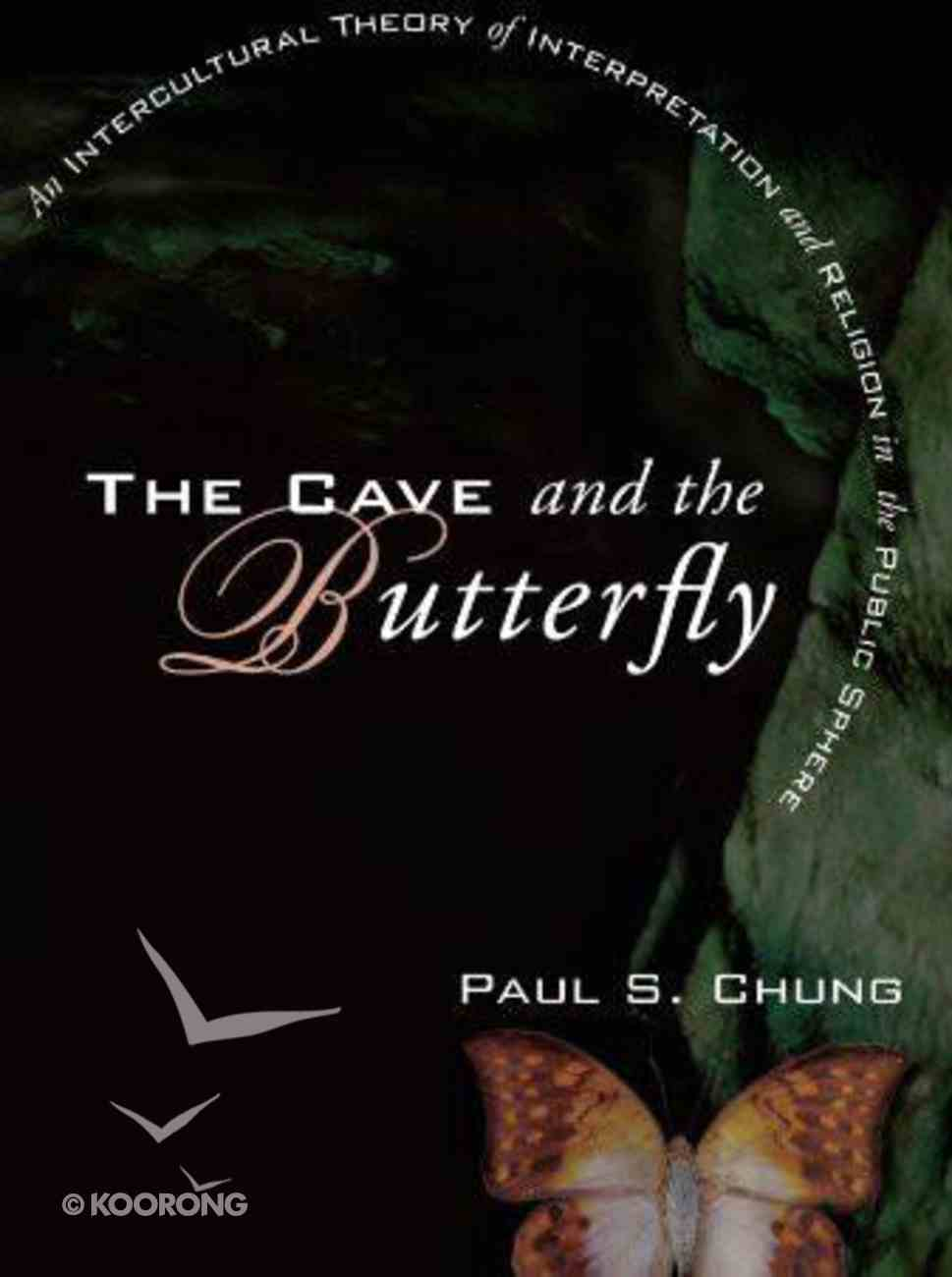 The Cave and the Butterfly eBook