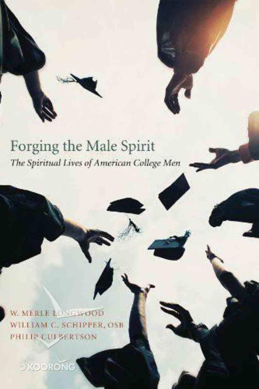 Forging the Male Spirit eBook