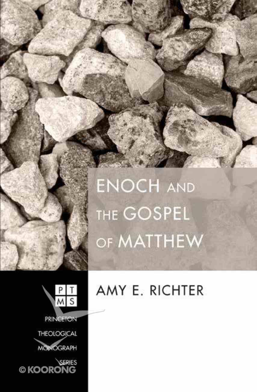 Enoch and the Gospel of Matthew eBook