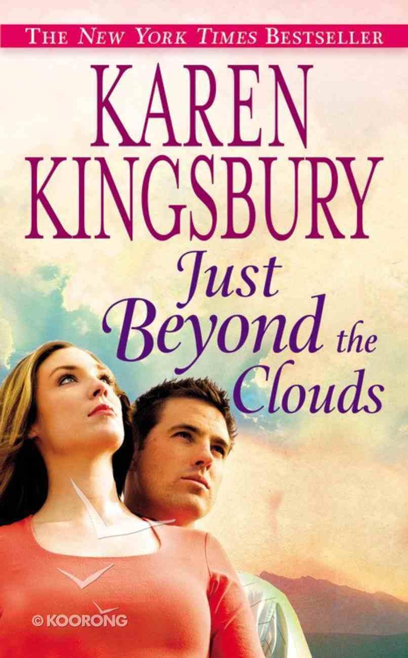 Just Beyond the Clouds Mass Market