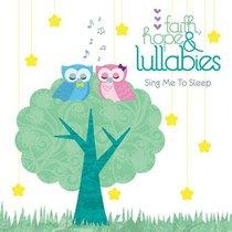 Album Image for Faith Hope & Lullabies: Sing Me to Sleep - DISC 1