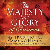 Album Image for Majesty and Glory of Christmas (2012) - DISC 1