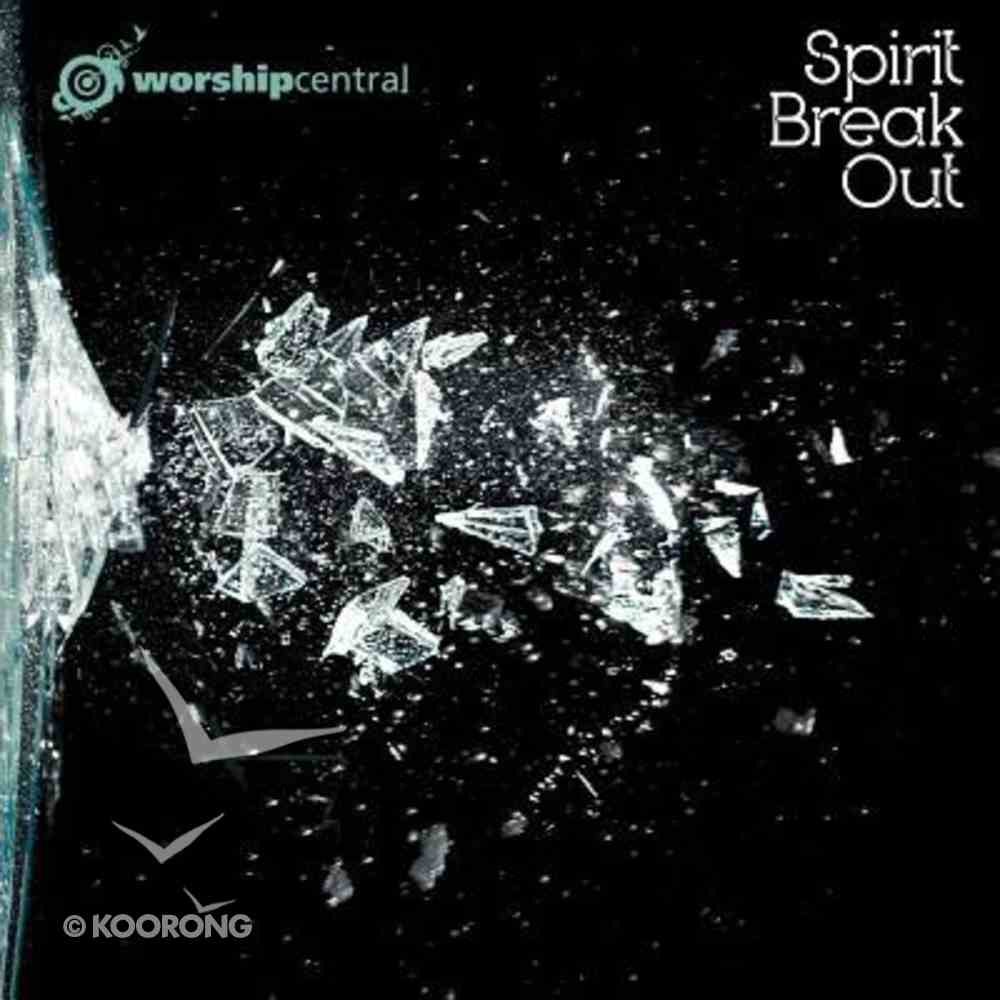 Worship Central Live: Spirit Break Out CD