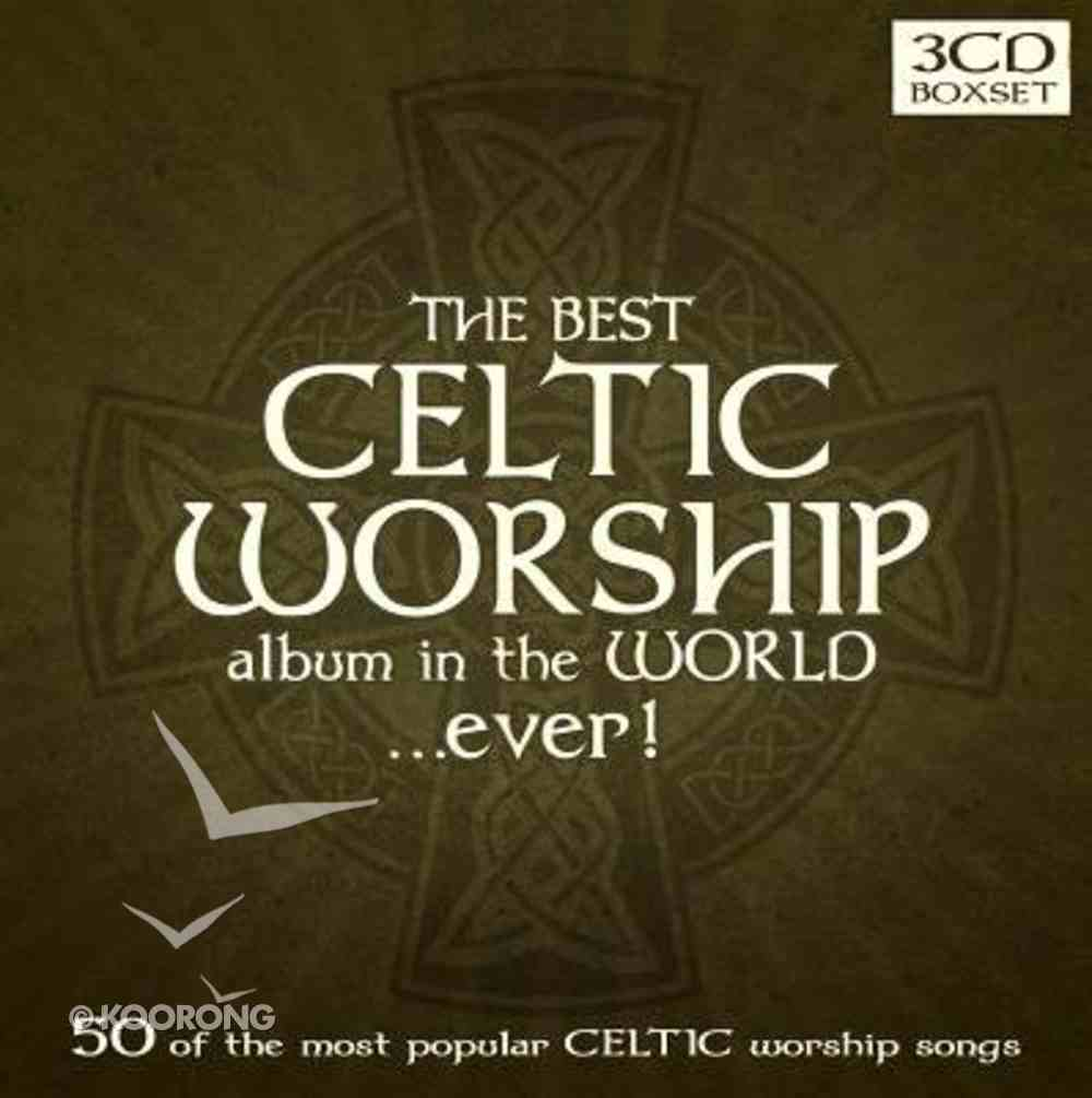 Best Celtic Album in the World...Ever! Triple CD CD