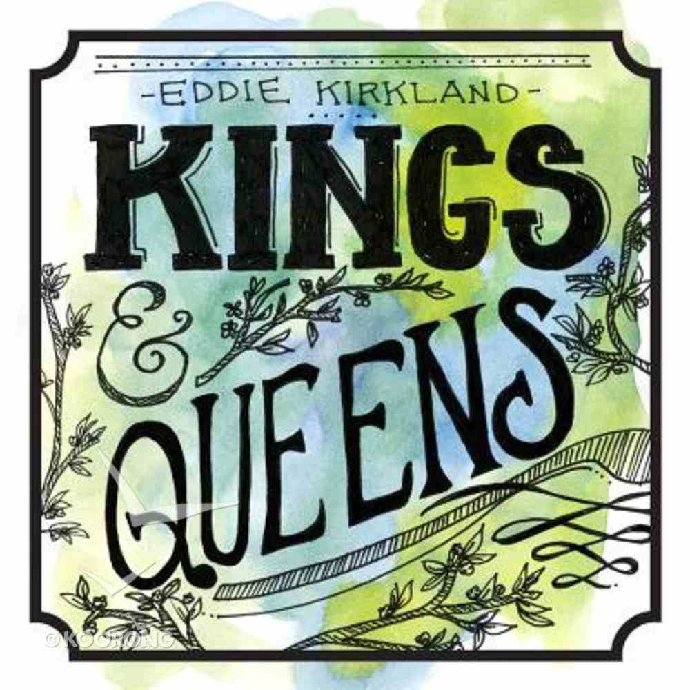 Kings and Queens CD