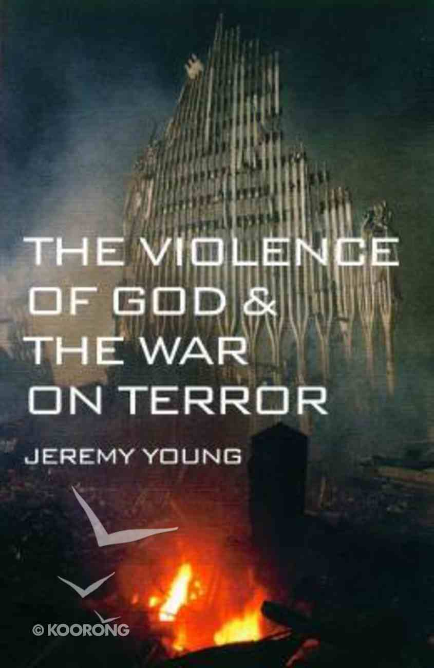 The Violence of God and the War on Terror Paperback