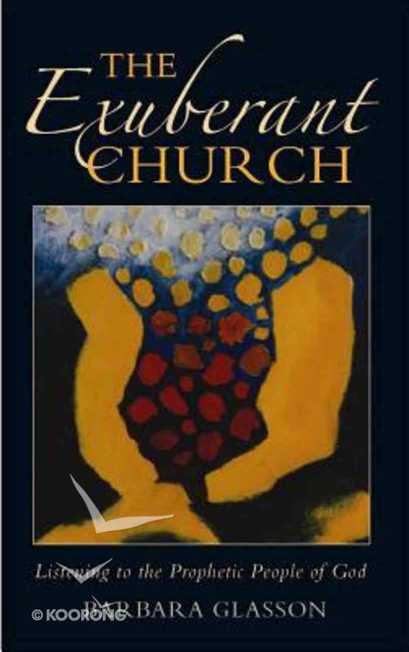 The Exuberant Church Paperback